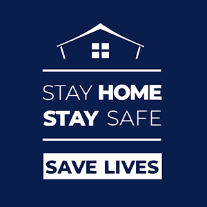 Stay home stay safe save lives